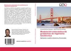 Bookcover of Modelación estocástica de problemas de Ingeniería Geotécnica