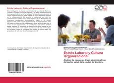 Portada del libro de Estrés Laboral y Cultura Organizacional