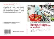 Capa do livro de Seguridad alimentaria y Estrategias de adquisición de alimentos