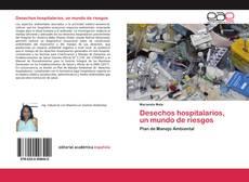 Portada del libro de Desechos hospitalarios, un mundo de riesgos