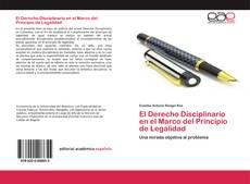 Portada del libro de El Derecho Disciplinario en el Marco del Principio de Legalidad