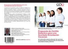 Bookcover of Propuesta de Cartilla Didáctica para una Acertada Orientación Vocacion