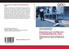 Bookcover of Aspectos que configuran la habitabilidad de calle