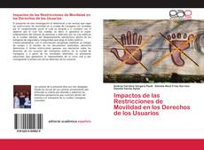 Portada del libro de Impactos de las Restricciones de Movilidad en los Derechos de los Usuarios