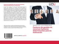 Bookcover of Factores de gestión de recursos humanos determinantes para la motivación