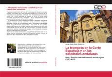 Portada del libro de La trompeta en la Corte Española y en las catedrales andaluzas