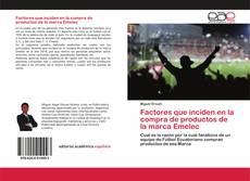 Capa do livro de Factores que inciden en la compra de productos de la marca Emelec