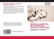 Portada del libro de ABORDAJE SANITARIO DE LA PARÁLISIS BRAQUIAL OBSTÉTRICA