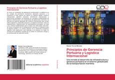 Portada del libro de Principios de Gerencia Portuaria y Logística Internacional