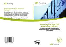 Bookcover of Washington And Old Dominion Railroad