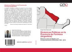 Dinámicas Políticas en la Provincia de Formosa (Argentina) kitap kapağı