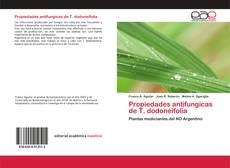 Propiedades antifungicas de T. dodoneifolia的封面