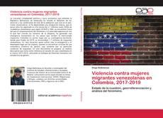 Capa do livro de Violencia contra mujeres migrantes venezolanas en Colombia, 2017-2019