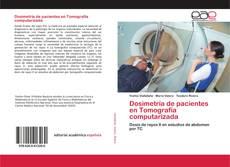 Bookcover of Dosimetría de pacientes en Tomografía computarizada