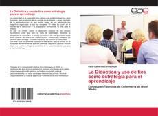 La Didáctica y uso de tics como estrategia para el aprendizaje的封面