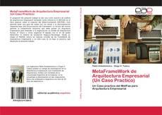 Bookcover of MetaFrameWork de Arquitectura Empresarial (Un Caso Practico)