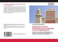 Portada del libro de Importancia de los Protocolos para la gestión de una organización