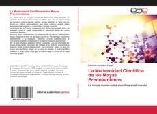 Обложка La Modernidad Científica de los Mayas Precolombinos