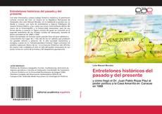 Bookcover of Entretelones históricos del pasado y del presente