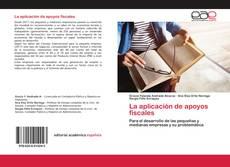 Portada del libro de La aplicación de apoyos fiscales