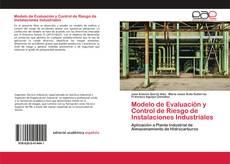 Portada del libro de Modelo de Evaluación y Control de Riesgo de Instalaciones Industriales