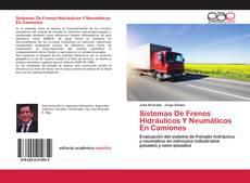 Portada del libro de Sistemas De Frenos Hidráulicos Y Neumáticos En Camiones