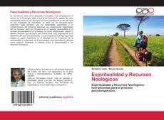 Bookcover of Espiritualidad y Recursos Noológicos