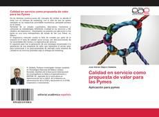 Bookcover of Calidad en servicio como propuesta de valor para las Pymes