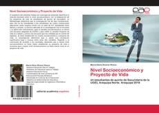 Nivel Socioeconómico y Proyecto de Vida kitap kapağı