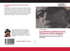 Capa do livro de Los Poemas Sinfónicos de Guillermo Uribe Holguín