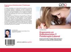 Buchcover von Ergonomía en Endodoncistas Y Fisioterapia Laboral