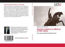 Gestión pública en México (1760-1835) kitap kapağı