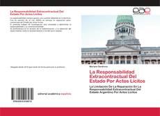 Buchcover von La Responsabilidad Extracontractual Del Estado Por Actos Lícitos
