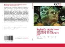 Capa do livro de Mediación escolar como estrategia para el desarrollo de cultura de paz