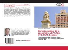 Borítókép a  Marketing digital de la cooperativa JEP LTDA. STO. DGO. Ecuador - hoz