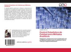 Bookcover of Control Estadístico de Calidad para Métodos Analíticos