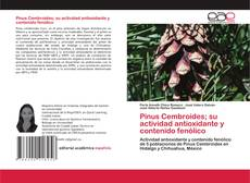 Buchcover von Pinus Cembroides; su actividad antioxidante y contenido fenólico