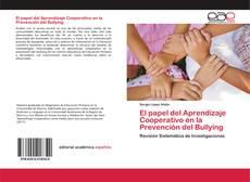 Couverture de El papel del Aprendizaje Cooperativo en la Prevención del Bullying