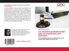 Bookcover of La iniciativa probatoria del juez en el proceso civil boliviano