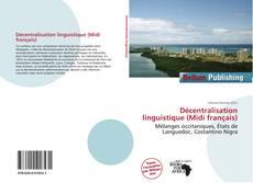 Bookcover of Décentralisation linguistique (Midi français)