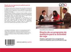 Copertina di Diseño de un programa de auditoría para la actividad de caja