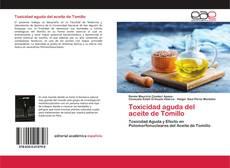 Обложка Toxicidad aguda del aceite de Tomillo