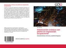 Buchcover von Intoxicación crónica con plomo en exposición ocupacional
