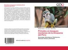 Capa do livro de Primates en bosques montanos de la Amazonía del Perú