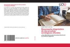 Desempeño diagnóstico de dos pruebas serológicas oficiales的封面