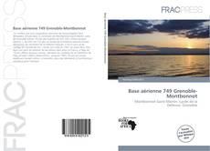 Bookcover of Base aérienne 749 Grenoble-Montbonnot