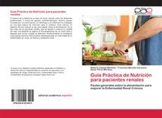 Bookcover of Guía Práctica de Nutrición para pacientes renales