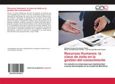 Recursos Humanos: la clave de éxito en la gestión del conocimiento kitap kapağı