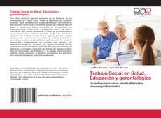 Capa do livro de Trabajo Social en Salud, Educación y gerontológico