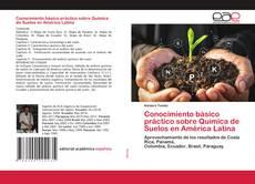 Bookcover of Conocimiento básico práctico sobre Química de Suelos en América Latina